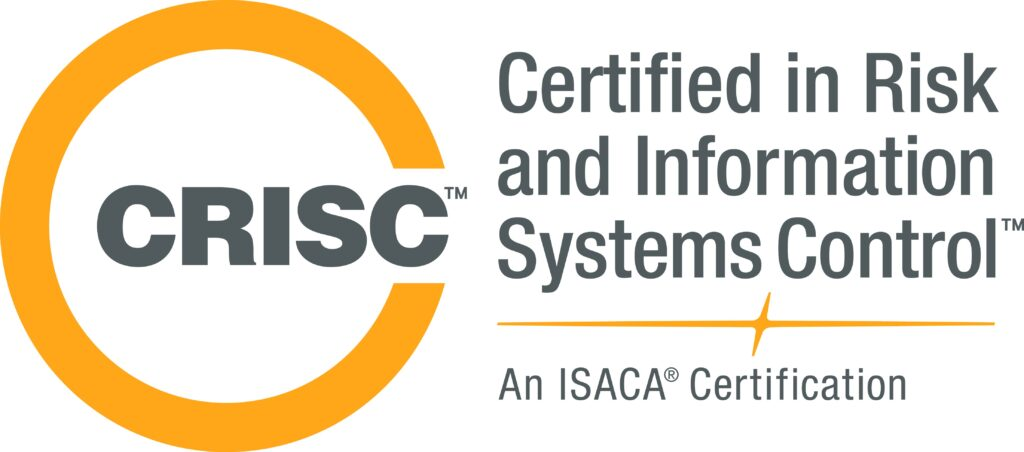 CRISC^TM Certified in Risk and Information Systems Control