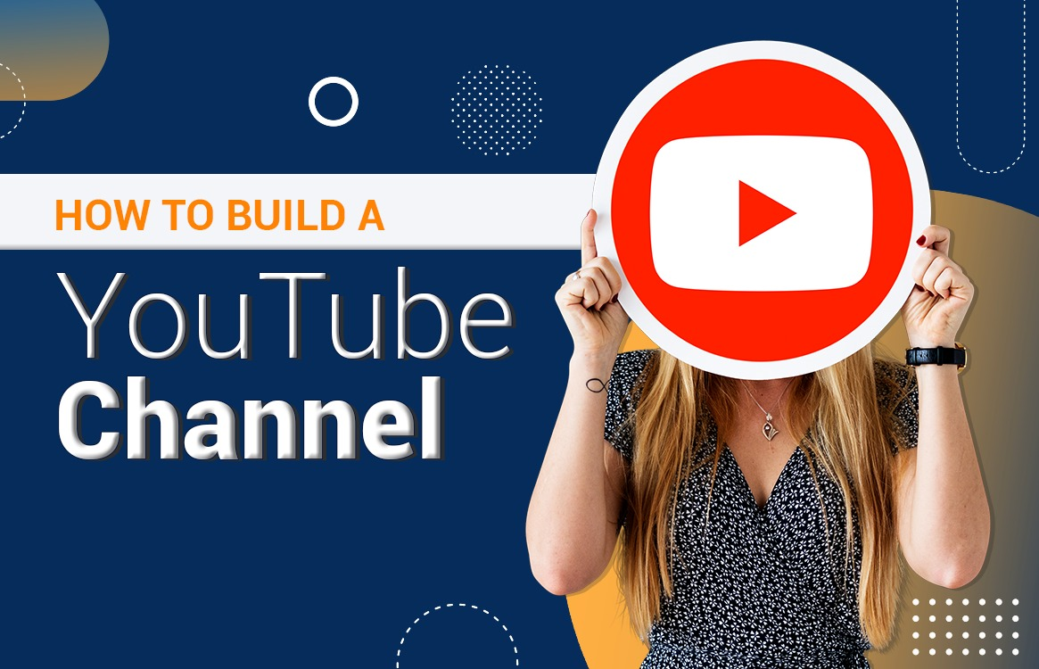 You are currently viewing How to Build a YouTube Channel