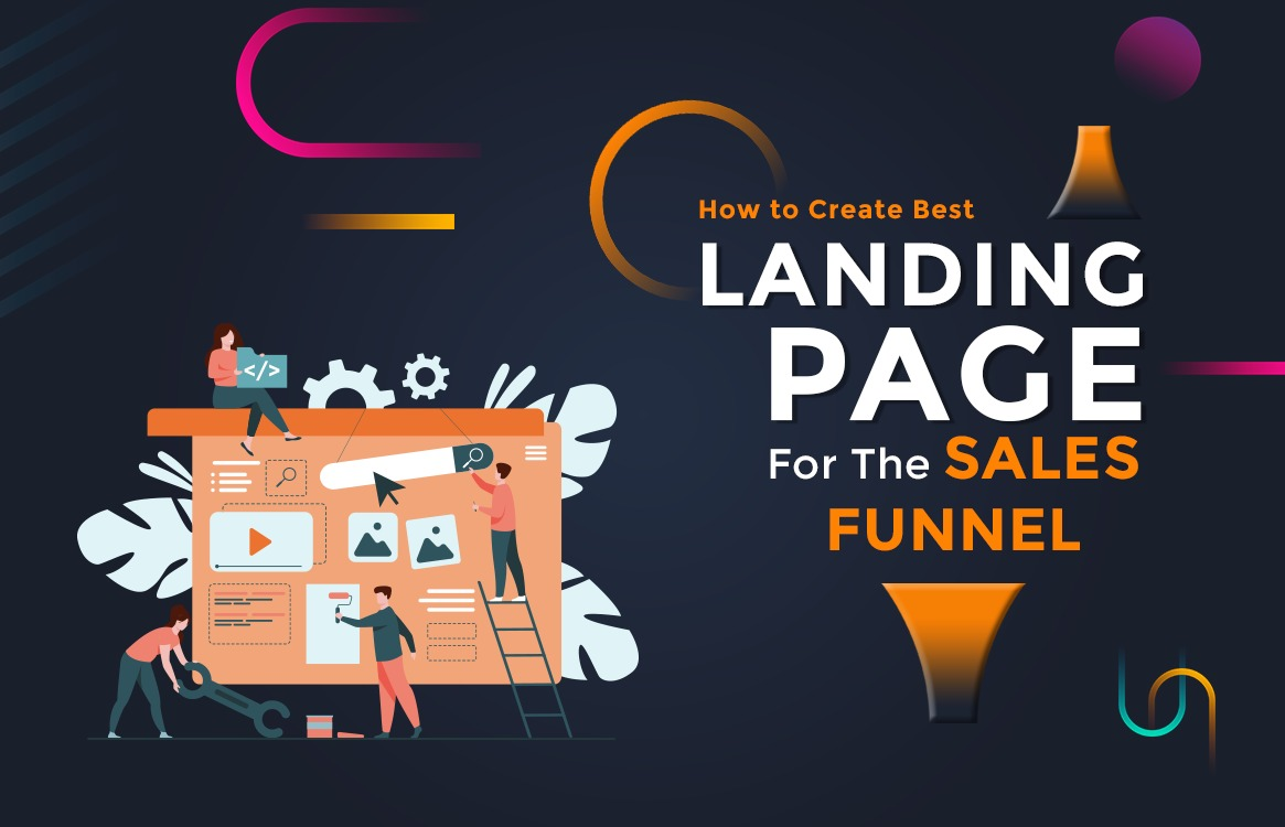 You are currently viewing How to Create Best Landing Page for the Sales Funnel