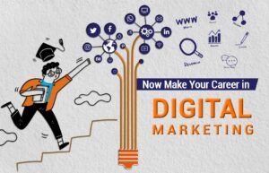 Read more about the article Now Make your Career in Digital Marketing