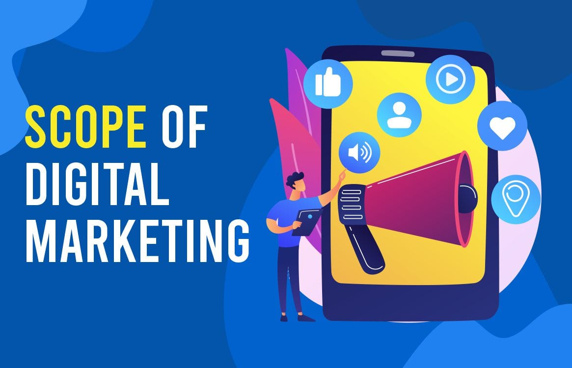 You are currently viewing Scope of Digital Marketing