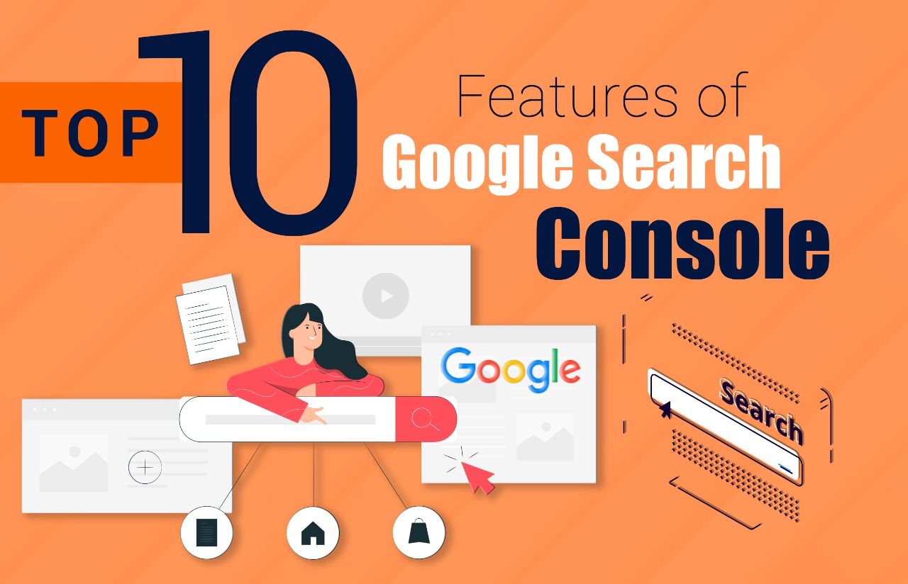 You are currently viewing Top 10 Features of Google Search Console