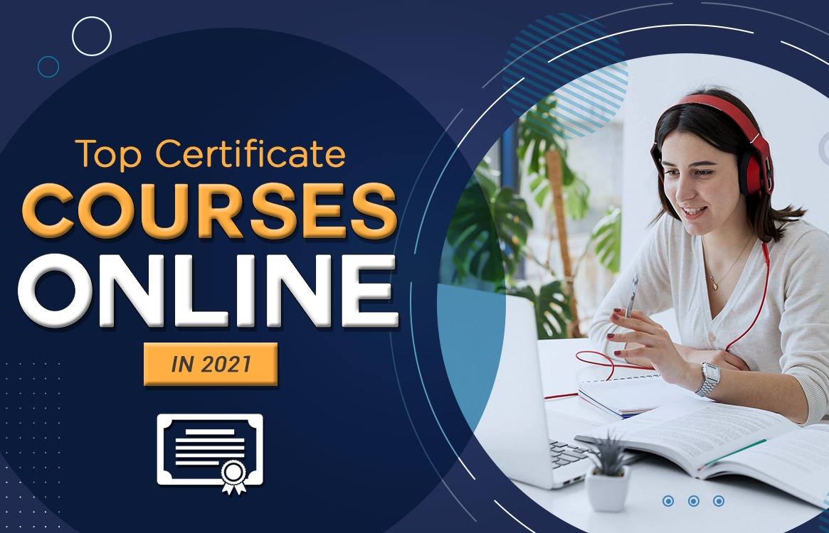 You are currently viewing Top Best Certificate Courses Online in 2021