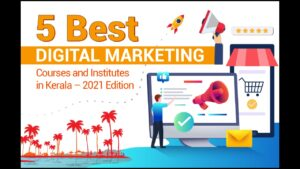 Read more about the article 5 Best Digital Marketing Courses in Kerala – 2021 Edition