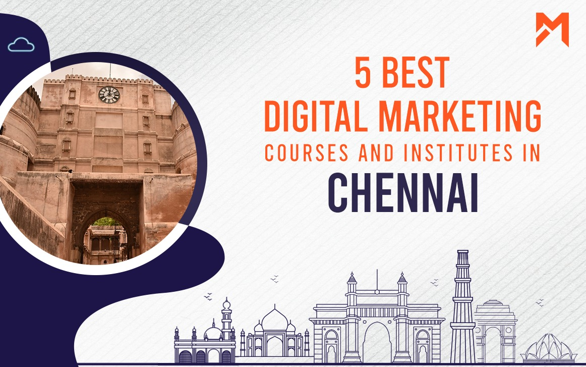 You are currently viewing 5 Best Digital Marketing Courses in Chennai – 2021 Edition