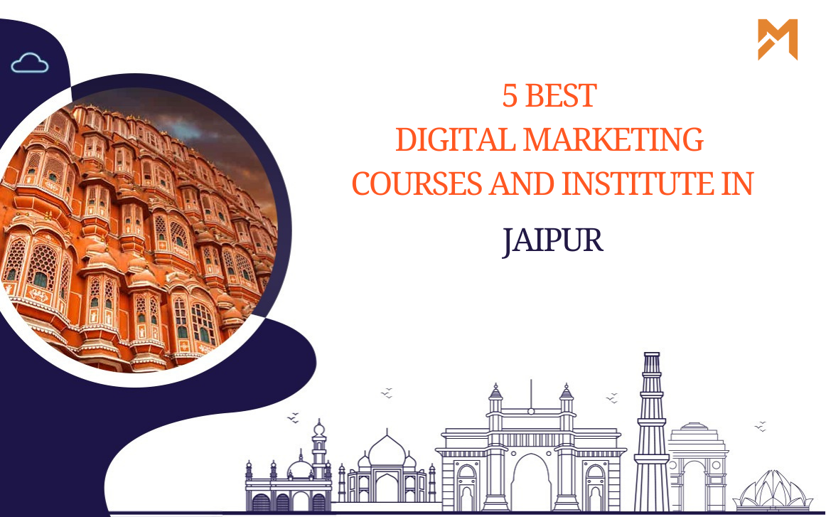 You are currently viewing 5 Best Digital Marketing Courses in Jaipur – 2021 Edition
