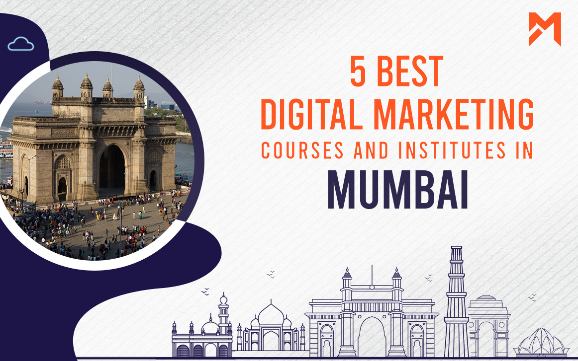 You are currently viewing 5 Best Digital Marketing Courses in Mumbai – 2021 Edition