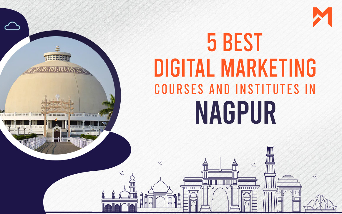 You are currently viewing 5 Best Digital Marketing Courses in Nagpur – 2021 Edition