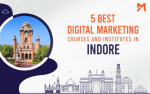 Read more about the article 5 Best Digital Marketing Courses in Indore – 2021 Edition