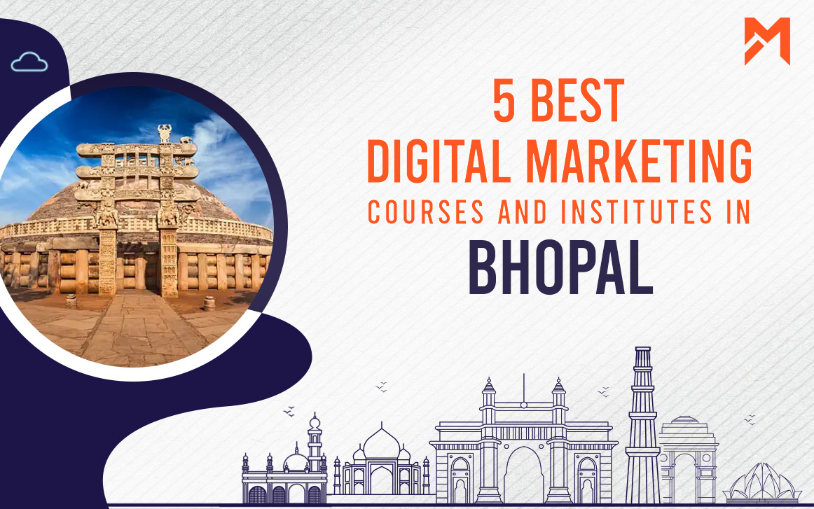 You are currently viewing 5 Digital Marketing Courses in Bhopal – 2021 Edition