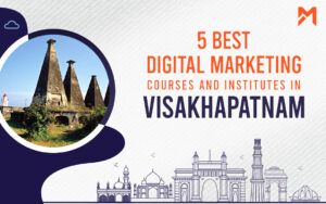 Read more about the article 5 Best Digital Marketing Courses in Vishakhapatnam – 2021 Edition