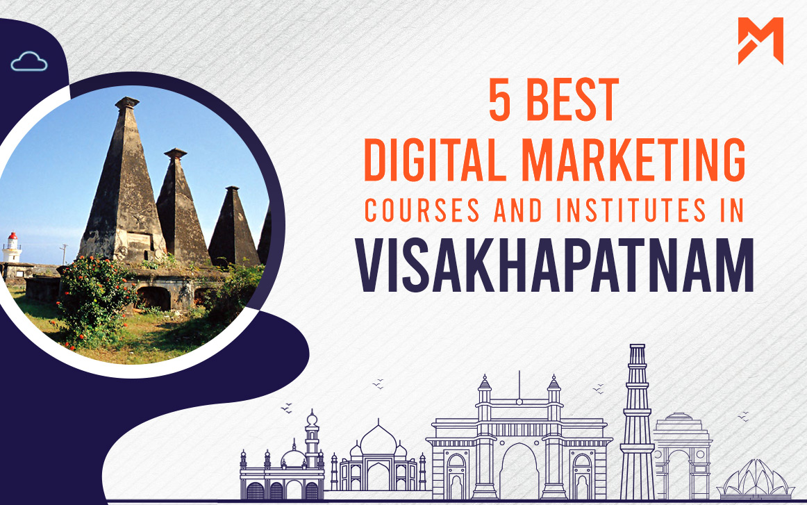 You are currently viewing 5 Best Digital Marketing Courses in Vishakhapatnam – 2021 Edition