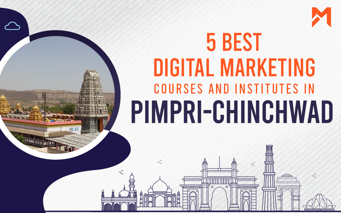 You are currently viewing 5 Best Digital Marketing Courses in Pimpri Chinchwad – 2021 Edition