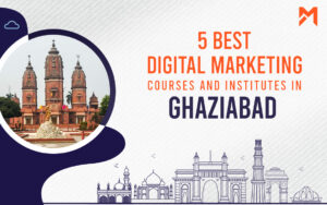 Read more about the article 5 Best Digital Marketing Courses in Ghaziabad – 2021 edition