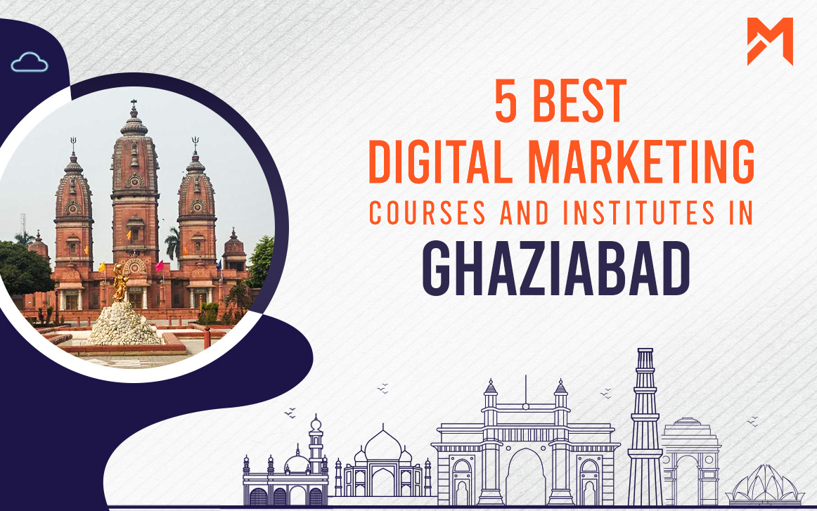 You are currently viewing 5 Best Digital Marketing Courses in Ghaziabad – 2021 edition