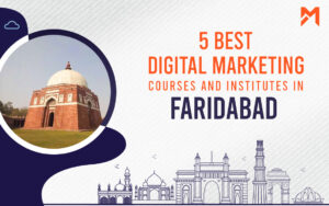 Read more about the article 5 Best Digital Marketing Courses in Faridabad – 2021 Edition