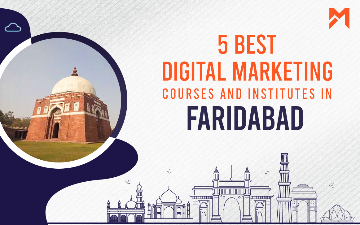 You are currently viewing 5 Best Digital Marketing Courses in Faridabad – 2021 Edition