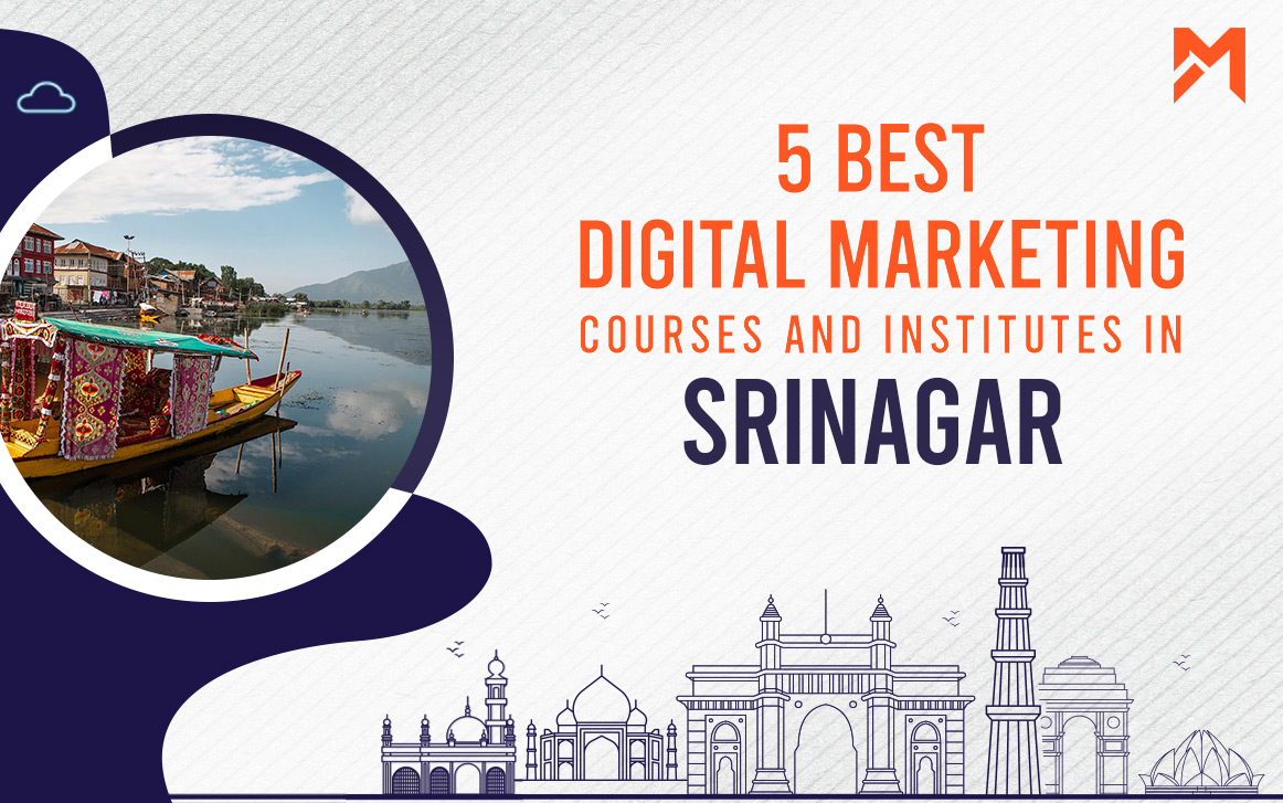 You are currently viewing 5 Best Digital Marketing Courses in Srinagar – 2021 Edition