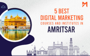Read more about the article 5 Best Digital Marketing Courses in Amritsar – 2021 Edition