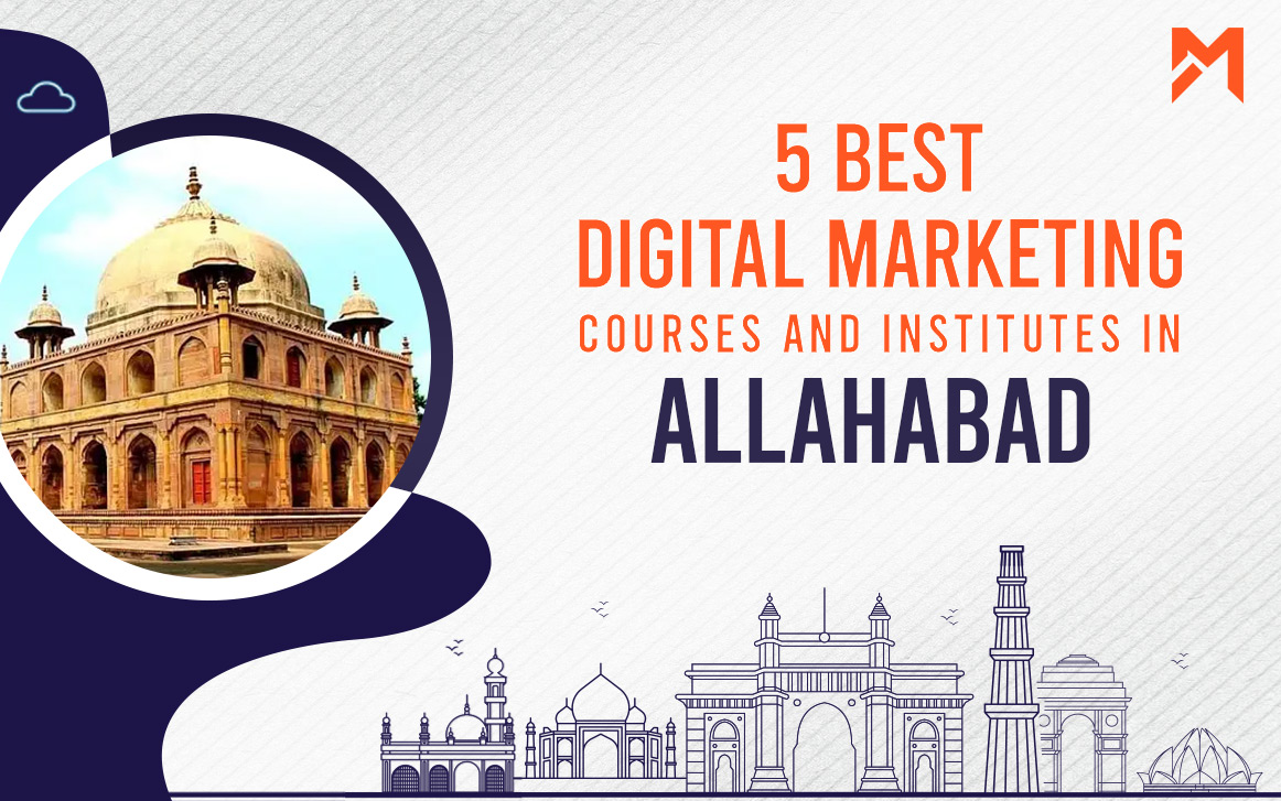 You are currently viewing 5 Best Digital Marketing Courses in Allahabad – 2021 Edition
