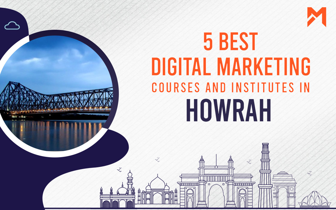 You are currently viewing 4 Best Digital Marketing Courses in Howrah – 2021 Edition