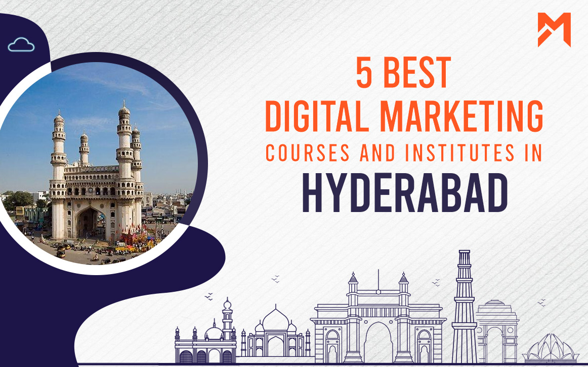 You are currently viewing 5 Best Digital Marketing Courses in Hyderabad – 2021 Edition