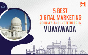 Read more about the article 5 Best Digital Marketing Courses in Vijayawada – 2021 Edition
