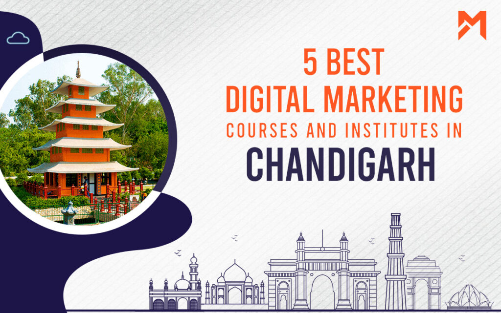 Read more about the article 5 Best Digital Marketing Courses in Chandigarh – 2021 Edition