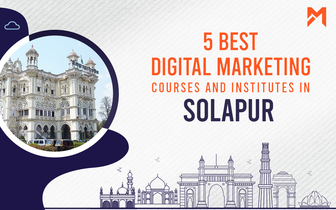 You are currently viewing 5 Best Digital Marketing Courses in Solapur – 2021 Edition