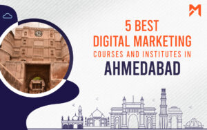 Read more about the article 5 Best Digital Marketing Courses in Ahmedabad – 2021 Edition