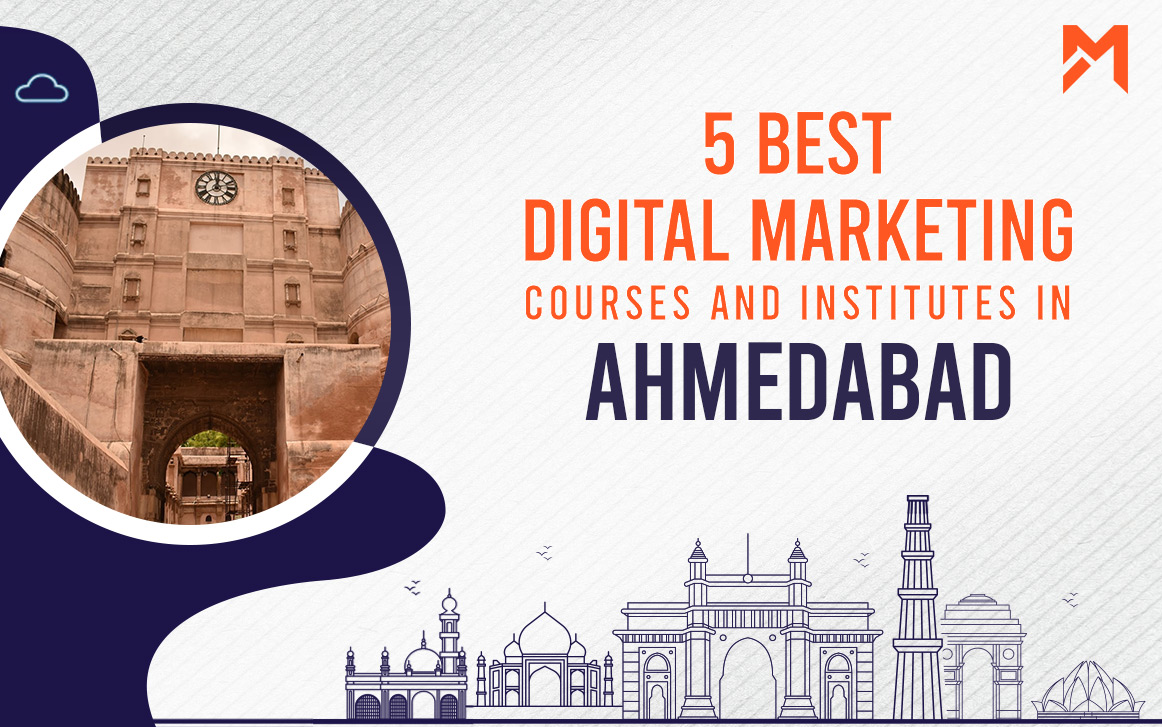 You are currently viewing 5 Best Digital Marketing Courses in Ahmedabad – 2021 Edition
