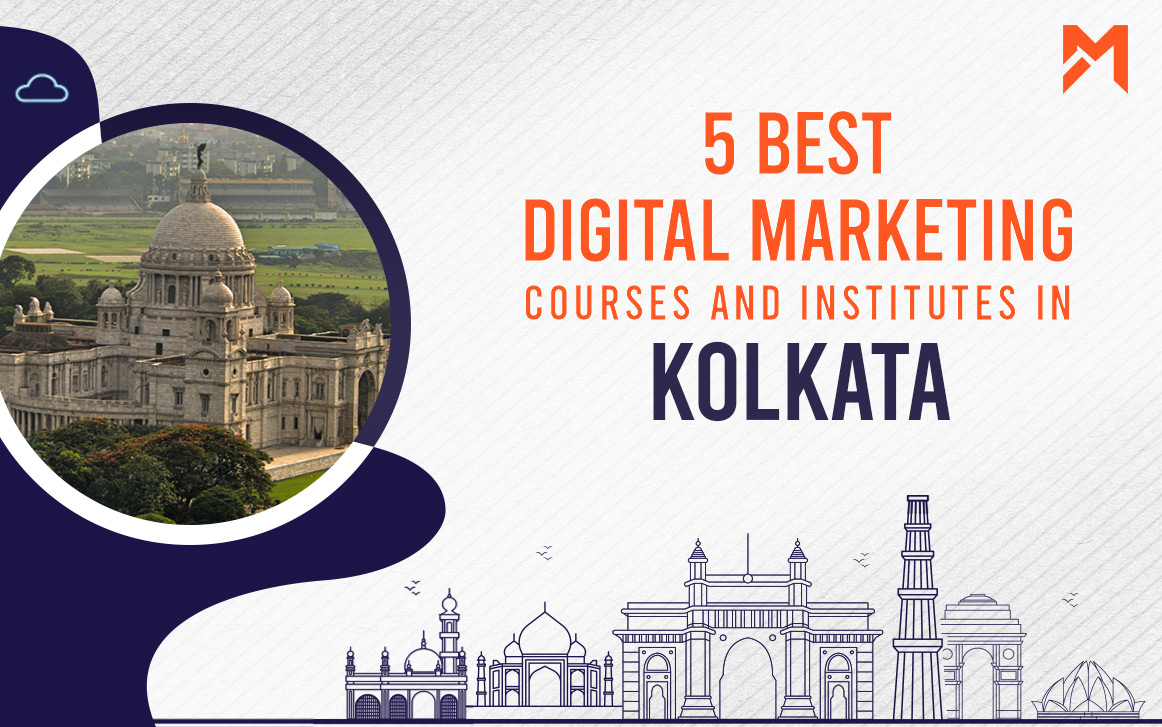 You are currently viewing 5 Best Digital Marketing Courses in Kolkata – 2021 Edition
