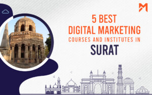 Read more about the article 5 Best Digital Marketing Courses in Surat – 2021 Edition