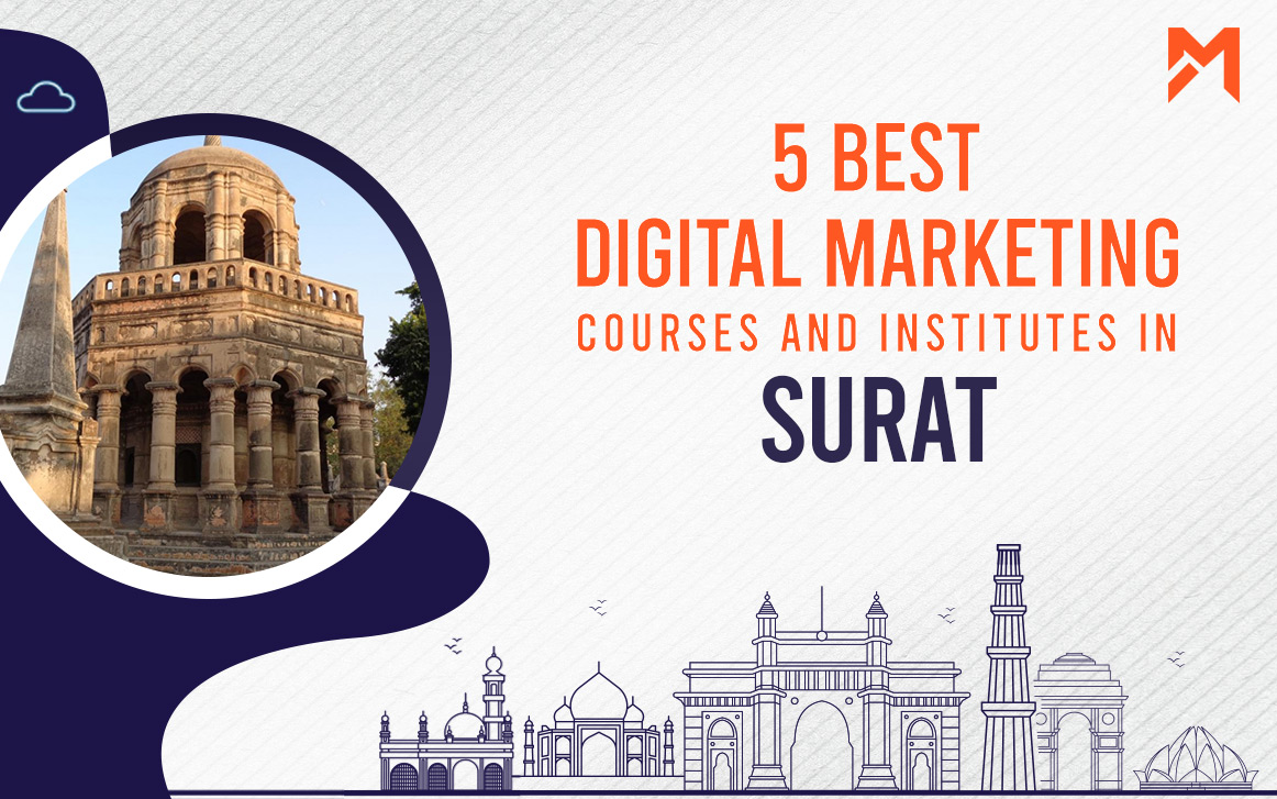 You are currently viewing 5 Best Digital Marketing Courses in Surat – 2021 Edition