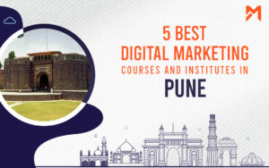 Read more about the article 5 Best Digital Marketing Courses in Pune – 2021 Edition