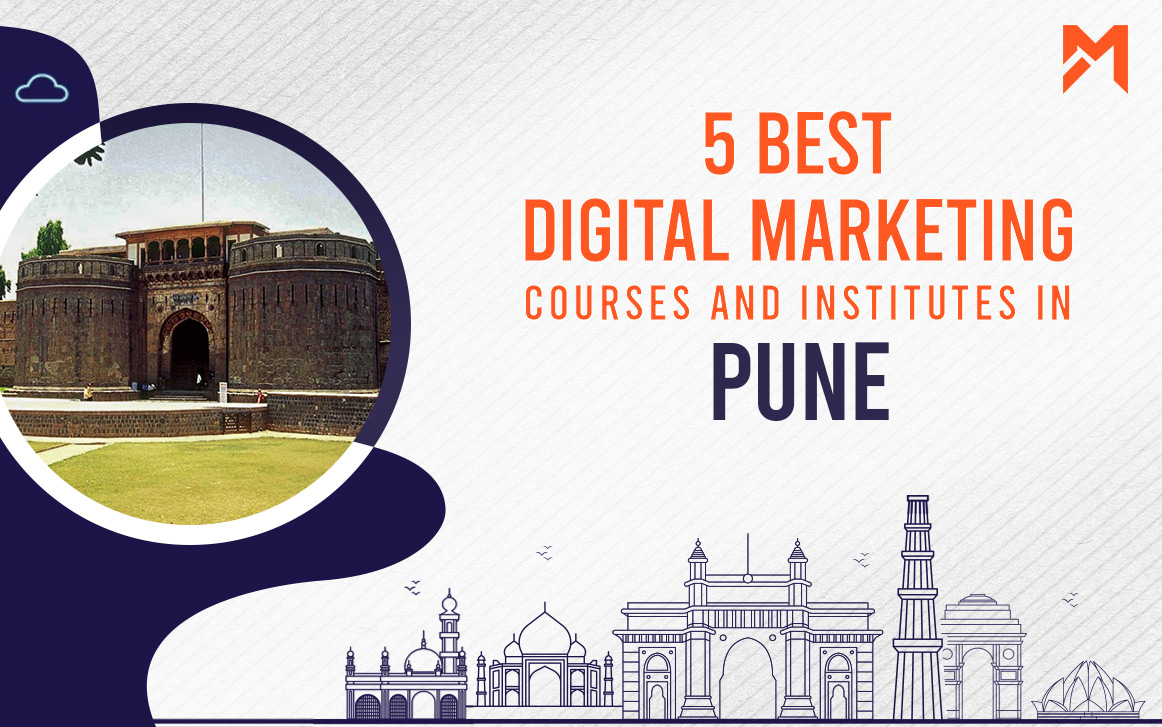 You are currently viewing 5 Best Digital Marketing Courses in Pune – 2021 Edition